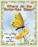 Where do the Butterflies Sleep? PB (The Black Forest Friends Book)