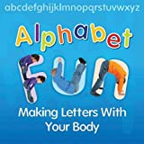 Alphabet Fun: Making Letters With Your Body (Early Years)