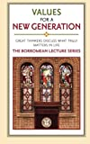 img - for Values for a New Generation: The Borromean Lecture Series book / textbook / text book