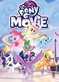 Books : My Little Pony: The Movie Adaptation (MLP The Movie)