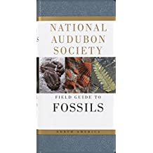 National Audubon Society Field Guide to Fossils: North America