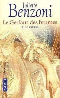 Le Gerfaut des brumes, tome 3 : Le trésor  par Benzoni
