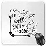 It is Well with My Soul Mouse Pad, Doodle Style Positive Inspirational Quote with Swirls Heart Arrows, Standard Size Rectangle Non-Slip Rubber Mousepad, Black White