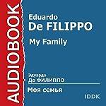 My Family [Russian Edition]   Eduardo De Filippo