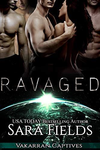 Ravaged: A Dark Sci-Fi Reverse Harem Romance (Vakarran Captives Book 3) (Book Message Field)