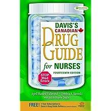 Davis's Drug Guide for Nurses Canadian Version: Written by April Hazard Vallerand PhD RN FAAN, 2014 Edition, (14 Pap/Psc) Publisher: F.A. Davis Co. [Paperback]