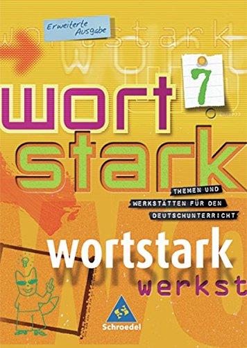 wortstark - Erweiterte Ausgabe 2003: SprachLeseBuch 7