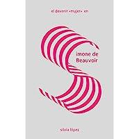 El devenir mujer en Simone de Beauvoir: 3