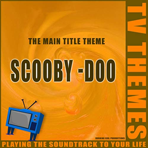 (Scooby-Doo - The Main Title Theme )