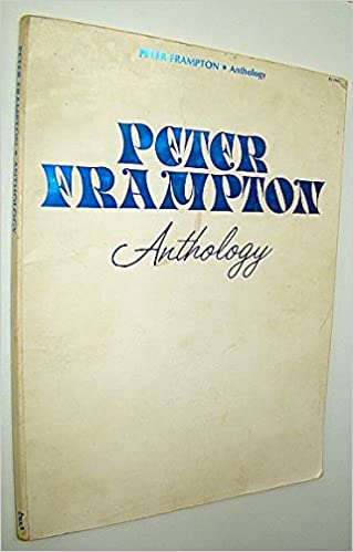 peter frampton anthology songbook with sheet music for piano and voice with guitar chords