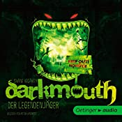 Der Legendenjäger (Darkmouth 1)   Shane Hegarty