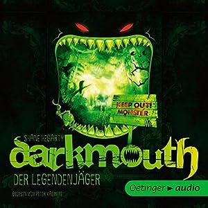 Der Legendenjäger (Darkmouth 1) Hörbuch