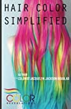 Hair Color Simplified: Revealing the Basic Fundamentals of hair color