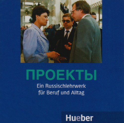 Projekty: Ein Russischlehrwerk für Beruf und Alltag / 2 Audio-CDs