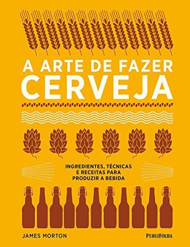 A Arte de Fazer Cerveja