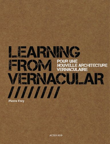 Learning-from-Vernacular-Pour-une-nouvelle-architecture-vernaculaire