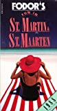Fun in St. Martin-St. Maarten, 1988, Fodor's Travel Publications, Inc. Staff, 0679015140