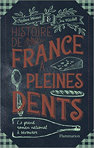 Amazon Fr Histoire De France A Pleines Dents Stephane