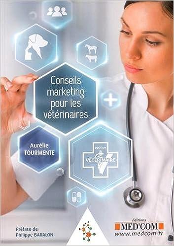 Livres gratuits en ligne Conseils marketing pour les vétérinaires pdf