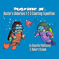 Buster's Undersea 1-2-3 Counting Expedition for Beginning Beginners
