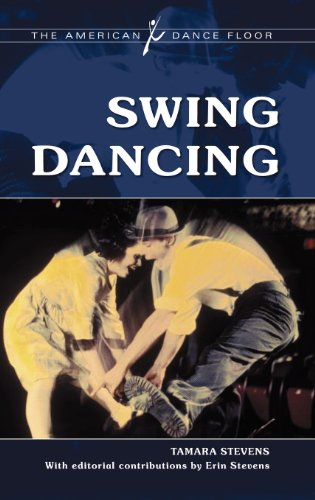 Swing Dancing (The American Dance Floor) (Swing Jazz History)