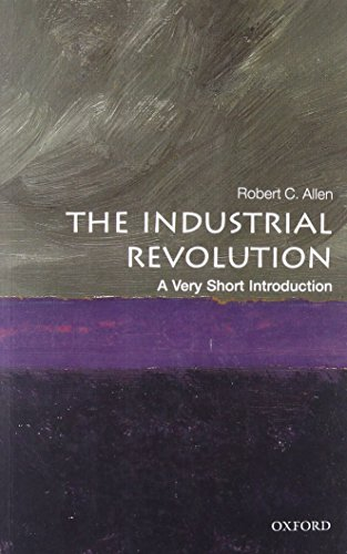 (The Industrial Revolution: A Very Short Introduction (Very Short Introductions))