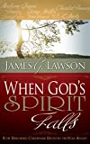 When God's Spirit Falls, James G. Lawson, 088368604X