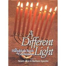 A Different Light: The Hanukkah Book of Celebration