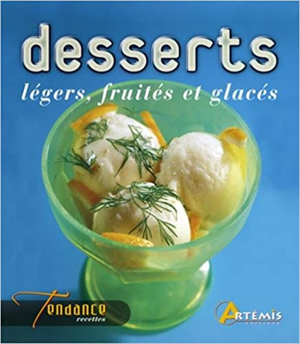 Livre gratuits Desserts fruités, légers et glacés pdf epub