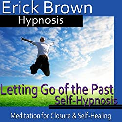 Letting Go of the Past Hypnosis