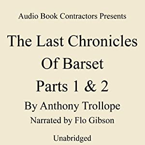 The Last Chronicle of Barset, Parts 1 & 2 Audiobook