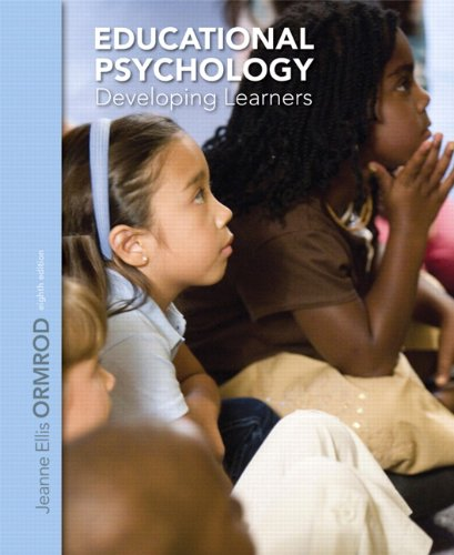 Educational Psychology: Developing Learners (8th Edition)