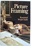 Picture Framing, Rosamund Wright-Smith, 0442256698