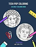 TEEN POP COLORING: Justin Bieber And Shawn Mendes - 2 Coloring Books In 1