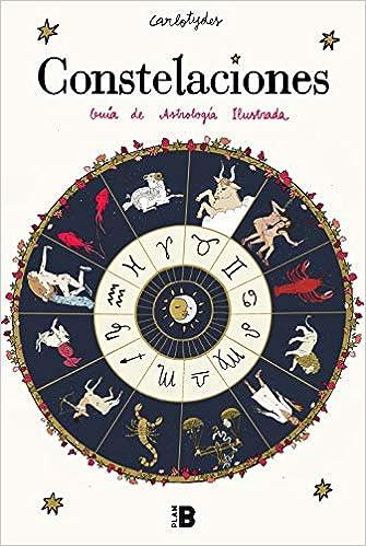 Constelaciones: Guía de astrología ilustrada de Carlota Santos (@carlotydes)