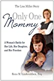 Only One Mommy, Rena Lindevaldsen, 1937102017