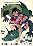 img - for The timid dragon;: A folktale from South America (The Holly story book library) book / textbook / text book