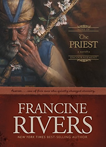 The Priest: Aaron (Sons of Encouragement Book 1)