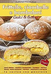Frittelle, Ciambelle E Bomboloni (In cucina con passione)
