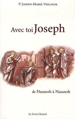 Avec toi joseph : de Nazareth à Nazareth