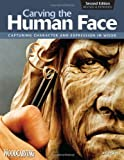 Carving the Human Face, Jeff Phares, 1565234243