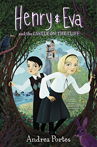Henry & Eva and the Castle on the Cliff]()