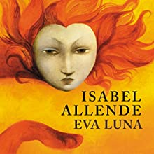 Eva Luna Audiobook by Isabel Allende Narrated by Juanita Devis
