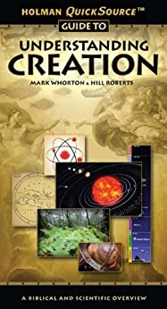 Holman QuickSource Guide to Understanding Creation by [Whorton, Mark]