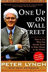 One Up on Wall Street (A Fireside book) by Lynch, Peter, Rothchild, John 2nd (second) Revised Edition (2000) Unknown Binding