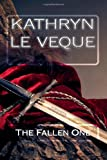 The Fallen One, Kathryn Le Veque, 1492982865