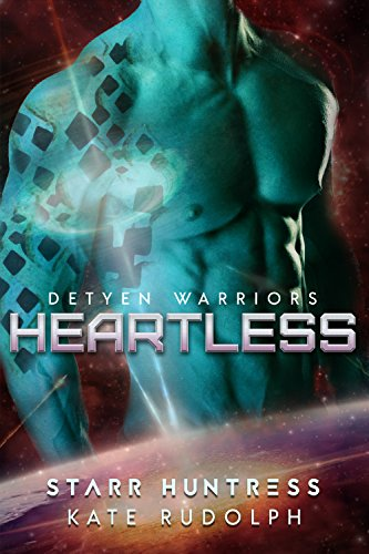 Heartless (Detyen Warriors Book 3)