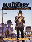 Blueberry Lieutenant, Jean-Michel Charlier and Moebius, 0871357402