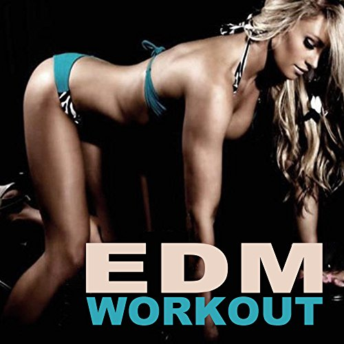 EDM Workout Music (Best Abs Exercises to Lose Belly Fat & Boost Your Calorie Burn at the Gym) & DJ Mix