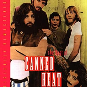 Canned Heat The Best Of Canned Heat Amazon Com Music